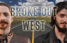 BROKE OUT WEST – A DOCUMENTARY SERIES